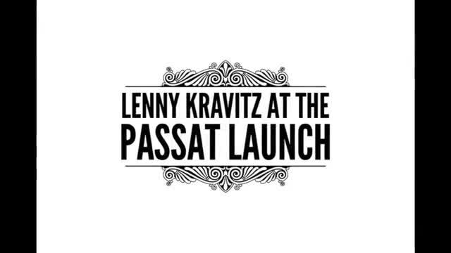 Lenny Kravitz như tổ chức liveshow tại lễ ra mắt VW Passat Launch