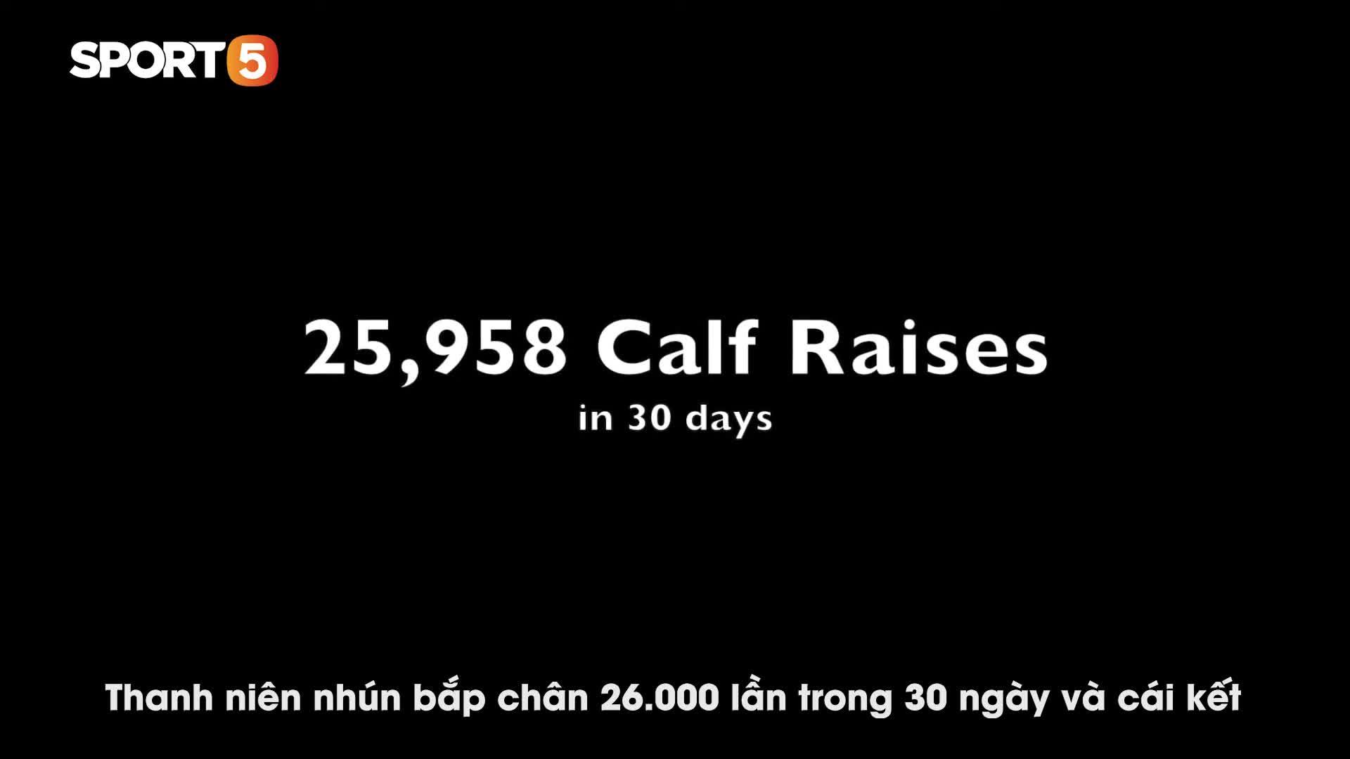 Thanh niên vừa chăm vợ đẻ, vừa nhún bắp chân 26.000 lần trong 1 tháng và cái kết