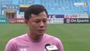 Tiền vệ Thành Lương thận trọng khi nói về đối thủ Viettel trước cuộc đối trên sân Hàng Đẫy