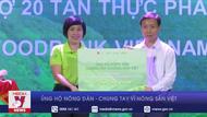 Ủng hộ nông dân - chung tay vì nông sản Việt