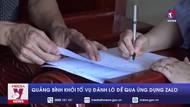 Quảng Bình khởi tố vụđánh lô đề qua ứng dụng Zalo