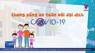 Bộ Y tế khuyến cáo chung sống an toàn với đại dịch COVID-19