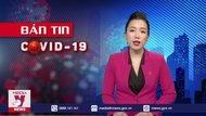 Bản tin COVID-19 ngày 30/03/2021