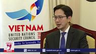 Việt Nam đảm nhận vai trò Chủ tịch Hội đồng Bảo an LHQ