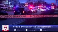 Mỹ: Nổ súng gây thương vong tại Wisconsin