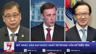Mỹ, Nhật, Hàn đạt được nhất trí trong vấn đề Triều Tiên