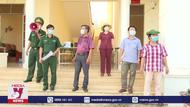 Phú Yên tăng cường các biện pháp cách ly đối với người trở về từ vùng dịch