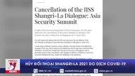 Hủy Đối thoại Shangri-La 2021 do dịch COVID-19