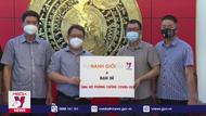 Truyền hình Thông tấn ủng hộ tuyến đầu phòng, chống dịch tại Bắc Ninh