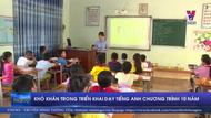 Khó khăn trong triển khai dạy tiếng Anh chương trình 10 năm