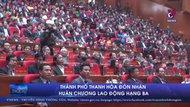 Thành phố Thanh Hóa đón nhận Huân chương lao động hạng Ba