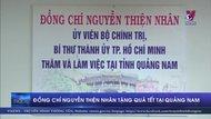 Đồng chí Nguyễn Thiện Nhân tặng quà tết tại Quảng Nam