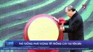 Thủ tướng phát động Tết trồng cây tại Yên Bái