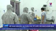 Việt Nam đảm bảo an toàn cho tổ chức hội nghị ADMM 2020