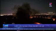 Cháy lớn tại Khu Công nghiệp Cát Lái