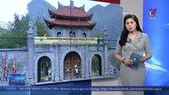 Di tích Cố đô Hoa Lư, Ninh Bình tạm thời dừng đón khách
