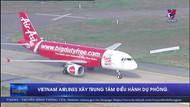 Vietnam Airlines xây Trung tâm điều hành dự phòng