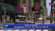 COVID-19 thổi bay 50% lợi luận của các tập đoàn tài chính Mỹ