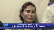 Hàng chục người tố cáo nhóm giang hồ thu tiền bảo kê ở Đồng Nai