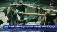 Chiến thắng Điện Biên Phủ - thiên sử vàng chói lọi