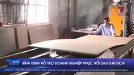 Bình Định hỗ trợ doanh nghiệp phục hồi sau đại dịch
