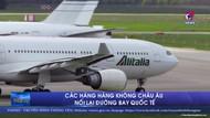 Các hãng hàng không châu Âu nối lại đường bay quốc tế