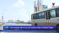 Cấm phương tiện đi lại trên cầu Thăng Long từ tháng 7/2020