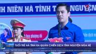 Tuổi trẻ Hà Tĩnh ra quân chiến dịch tình nguyện mùa hè