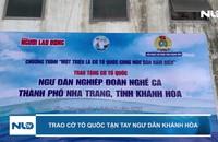 Trao cờ Tổ quốc tận tay ngư dân Khánh Hòa