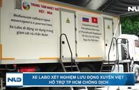 Xe labo xét nghiệm lưu động xuyên Việt hỗ trợ TP HCM chống dịch