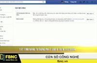 Tắt tính năng tự động phát video trên facebook