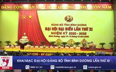 Khai mạc Đại hội Đảng bộ tỉnh Bình Dương lần thứ XI