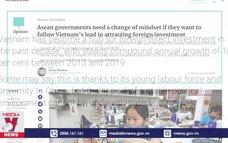 """Báo Trung Quốc ca ngợi """"bí quyết"""" thu hút FDI của Việt Nam"""