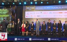 Tôn vinh 100 nơi làm việc tốt nhất Việt Nam năm 2020