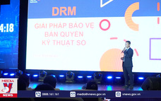 Giải pháp bản quyền của Việt Nam hoàn tất kiểm định toàn cầu