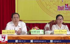 Đồng chí Trần Thanh Mẫn tiếp xúc cử tri quận Thốt Nốt