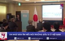 Doanh nghiệp Nhật Bản tìm hiểu môi trường đầu tư ở Việt Nam