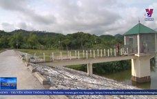 Đảm bảo an toàn hồ chứa, đập thủy lợi trong mùa mưa lũ