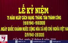 Cần Thơ kỷ niệm 75 năm Cách mạng Tháng Tám và Quốc khánh 2/9