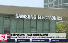 Hàng loạt tập đoàn ngừng hợp tác với Huawei từ 15/9