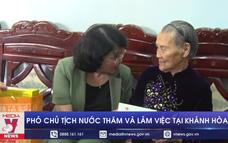 Phó Chủ tịch nước thăm và làm việc tại Khánh Hòa