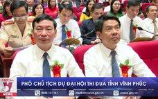 Phó Chủ tịch dự Đại hội thi đua tỉnh Vĩnh Phúc