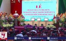 Huyện Lý Nhân, tỉnh Hà Nam đạt chuẩn nông thôn mới 2019