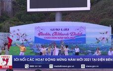 Sôi nổi các hoạt động mừng năm mới 2021 tại Điện Biên