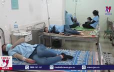 70 công nhân Phú Yên ngộ độc thực phẩm được xuất viện