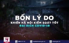 Bốn lý do khiến Hà Nội kiểm soát tốt đại dịch COVID-19