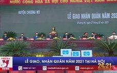 Lễ giao, nhận quân năm 2021 tại Hà Nội