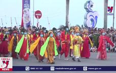 Đặc sắc lễ hội đường phố ở Đồng Hới, Quảng Bình