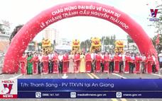 An Giang khánh thành cầu Nguyễn Thái Học