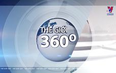Thế giới 360 độ ngày 01/5/2021